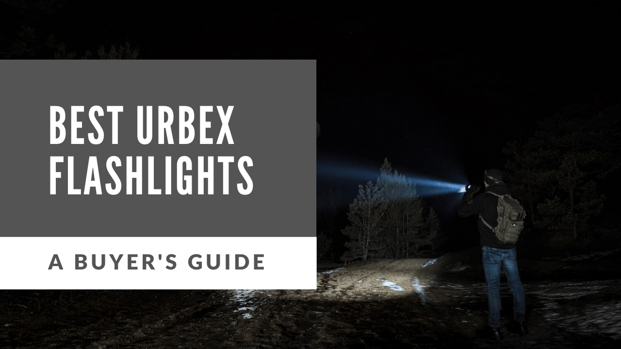 best flashlight for urbex