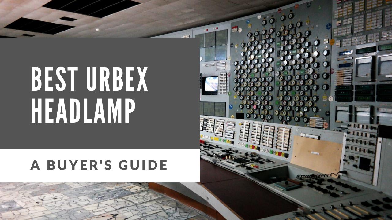best headlamp for urbex