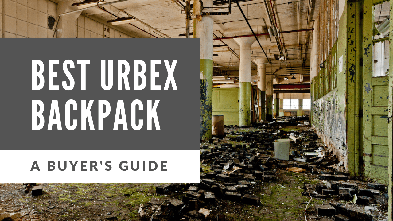 best urbex backpack
