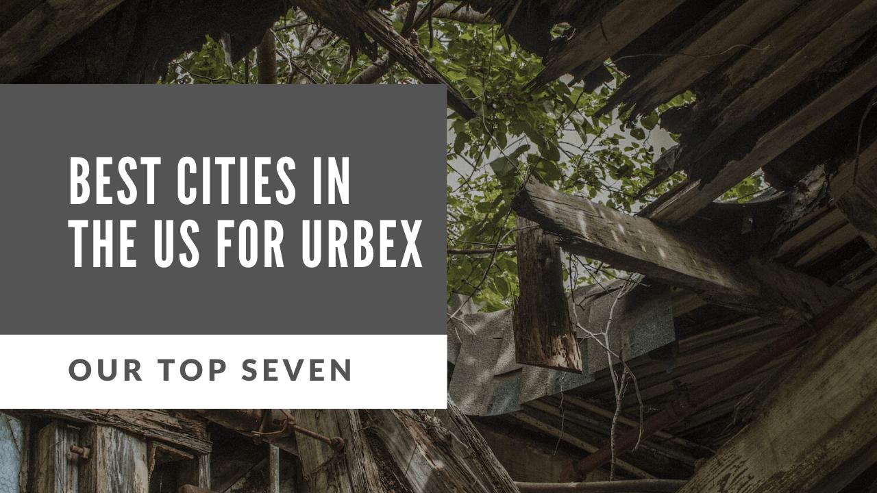 urban exploration locations