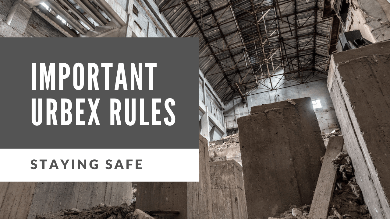 rules for urban exploration tips