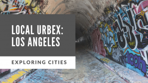 best abandoned places in los angeles