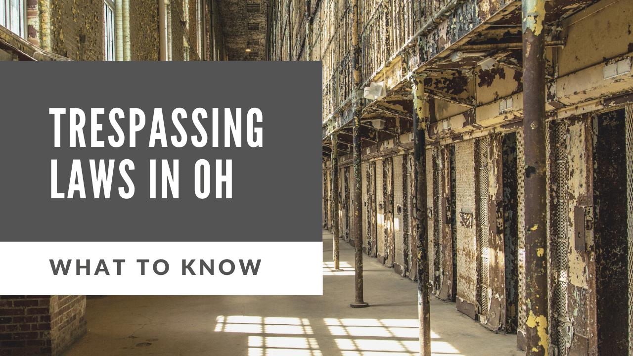 ohio trespassing laws